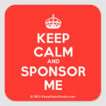 [Crown] keep calm and sponsor me  Stickers (square)