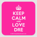 [Crown] keep calm and love dre  Stickers (square)