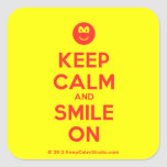 [Smile] keep calm and smile on  Stickers (square)