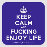 [Crown] keep calm and fucking enjoy life  Stickers square