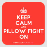 [Crown] keep calm and pillow fight on  Stickers (square)