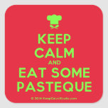 [Chef hat] keep calm and eat some pasteque  Stickers (square)