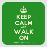 [Crown] keep calm and walk on  Stickers (square)