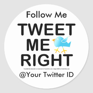 Stickers - Tweet Me Right