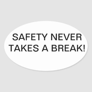 STICKERS WITH BRANDED SAFETY-SLOGAN.