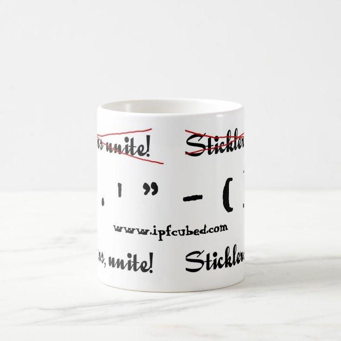 Sticklers, Unite! Coffee Mug