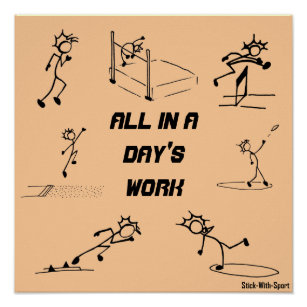 """Stickman track and field """"All in a Day's Work"""" Poster"""