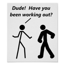 Stickman Workout Funny Poster