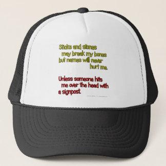 Sticks and stones may break my bones... trucker hat