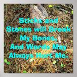 Sticks and Stones will Break My Bones...Poster