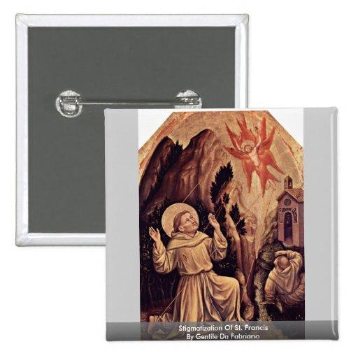Stigmatization Of St. Francis Pinback Buttons