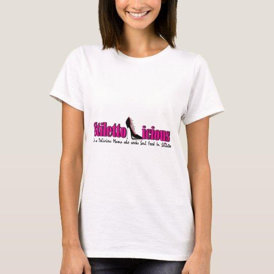 Stiletto-licious T-Shirt