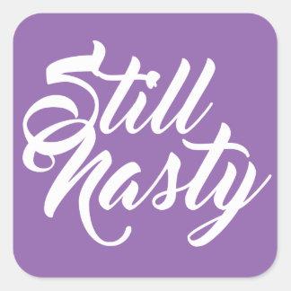 Still A Nasty Woman Sticker