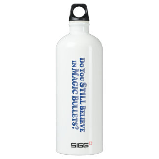 Still Believe in Magic Bullets - Mult-Products Water Bottle