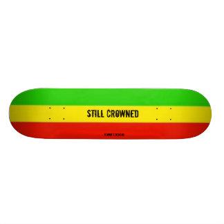 Still Crowned Rasta  Skateboard