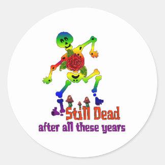 Still Dead Classic Round Sticker