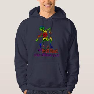Still Dead Sweatshirt