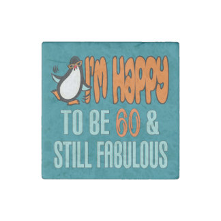Still Fabulous 60th Birthday Penguin Stone Magnet