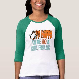 Still Fabulous 60th Birthday Penguin T Shirt