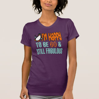 Still Fabulous 60th Birthday Penguin T-shirt