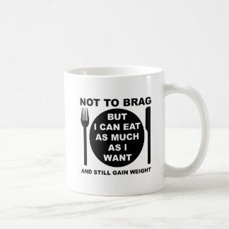 Still Gain Weight Funny Mug