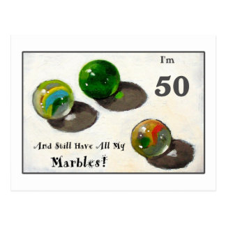 STILL HAVE MY MARBLES AT FIFTY POSTCARDS