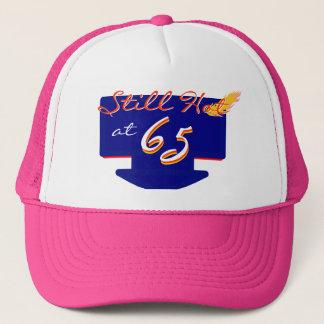 Still Hot At 65 Happy Birthday Fun Trucker Hat