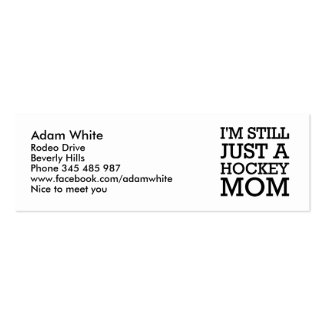Still just a hockey mom Sarah Palin Double-Sided Mini Business Cards (Pack Of 20)