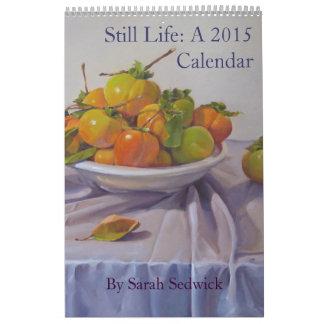 Still Life: A 2015 Calendar