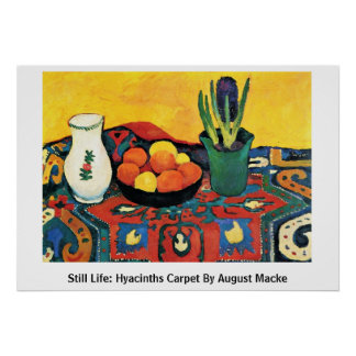 Still Life: Hyacinths Carpet By August Macke Poster