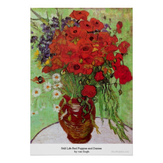 Still Life Red Poppies and Daisies by van Gogh Poster