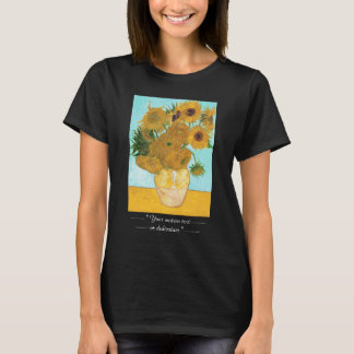 Still Life - Vase with Twelve Sunflowers van Gogh T-Shirt
