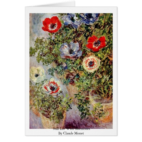 Still Life With Anemones By Claude Monet Card