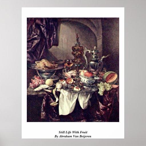 Still Life With Fruit By Abraham Van Beijeren Poster