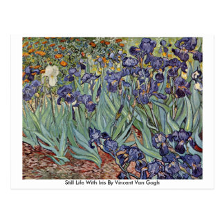 Still Life With Iris By Vincent Van Gogh Postcards