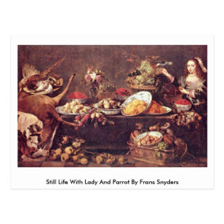 Still Life With Lady And Parrot By Frans Snyders Postcard