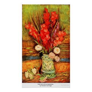 Still Life with red gladiolas by Vincent van Gogh Poster