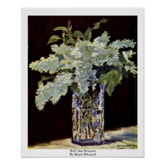 Still Lilac Bouquet By Manet Edouard Poster