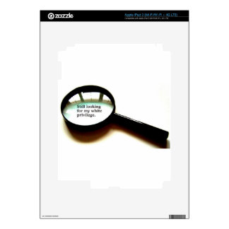 Still Looking For My White Privilege iPad 3 Skin