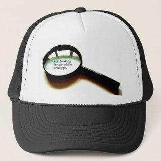 Still Looking For My White Privilege Trucker Hat