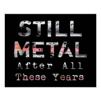 Still Metal After All These Years Poster