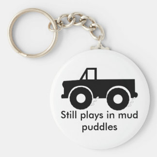 Still plays in mud puddles (4WD) Keychain