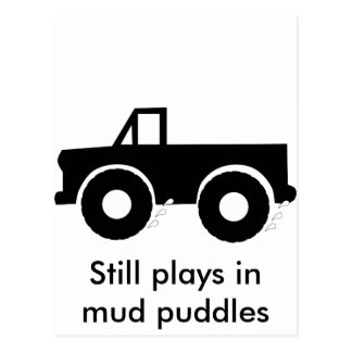Still plays in mud puddles (4WD) Postcard