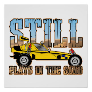 Still Plays in the Sand Poster