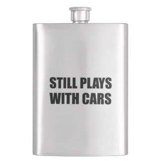 Still Plays With Cars Flask