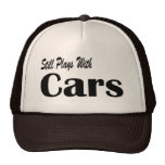 Still Plays With Cars Mesh Hat