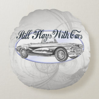 Still Plays With Cars Round Pillow