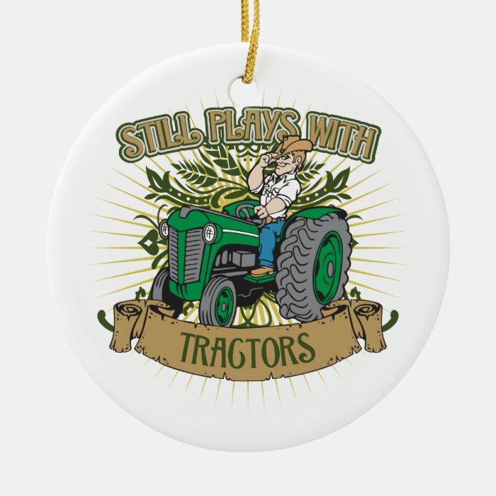 Still Plays With Green Tractors Ceramic Ornament