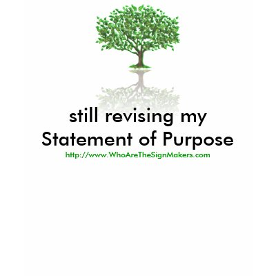Still Revising My Statement of Purpose Tshirts by MysticFedora