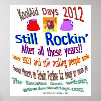 Still Rockin' - 2012 KoolAid Days! design contest Poster
